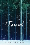 Touch by Alexi Zentner TH