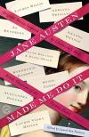 Jane Austen Made Me Do It, ed by Laurel Ann Nattress